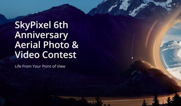 SkyPixel 6th Anniversary Aerial Photo & Video Contest 2021