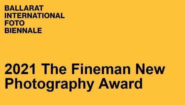 2021 The Fineman New Photography Award