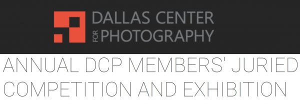 Annual DCP Members' Juried Competition and Exhibition